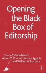 Opening the Black Box of Editorship - William Starbuck, Yehuda Baruch, Alison Konrad, Herman Aguinis