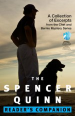 The Spencer Quinn Reader's Companion: A Collection of Excerpts from the Chet and Bernie Mystery Series - Spencer Quinn
