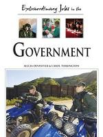 Extraordinary Jobs in Government - Alecia T. Devantier, Carol Turkington