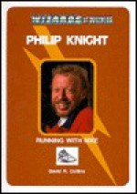 Philip Knight--Running with Nike - David R. Collins