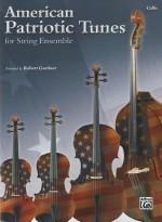 American Patriotic Tunes for String Ensemble: Cello - Robert Gardner