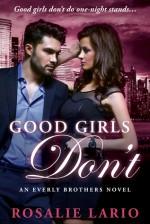 Good Girls Don't - Rosalie Lario