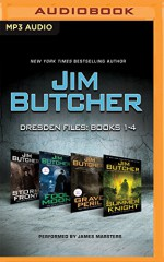 Jim Butcher - Dresden Files: Books 1-4: Storm Front, Fool Moon, Grave Peril, Summer Knight (The Dresden Files) - Jim Butcher, James Marsters