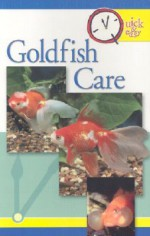 Quick and Easy Goldfish Care (Quick & Easy (Tfh Publications)) - TFH Publications