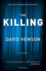 The Killing - A. Raffo, David Hewson