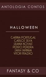 Halloween - Carina Portugal, Carlos Silva, Liliana Novais, Pedro Pereira, Sara Farinha, Vitor Frazão