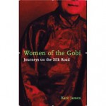 Women of the Gobi - Kate James