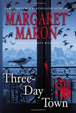 Three-Day Town - Margaret Maron