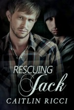 Rescuing Jack - Caitlin Ricci
