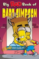 Big Bad Book of Bart Simpson - Matt Groening, Igor Baranko, James Bates