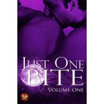 Just One Bite: Volume One - Scarlet Blackwell, J.L. Merrow, Josephine Myles, Erik Orrantia, Nix Winter, Stevie Woods