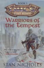 Warriors of the Tempest - Stan Nicholls