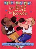 Mr Biff The Boxer - Allan Ahlberg, Janet Ahlberg