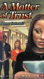 A Matter of Trust - Anne Schraff, Paul Langan