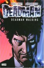 Deadman, Vol. 1: Deadman Walking - Bruce Jones, John Watkiss