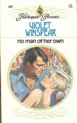 No Man of Her Own - Violet Winspear