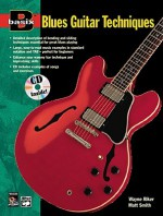Basix Blues Guitar Techniques: Book & CD - Wayne Riker, Matt Smith