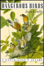 Dangerous Birds - Janet Lembke