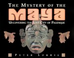 The Mystery of the Maya - Peter Lourie