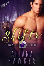 Shiftr: Swipe Left for Love (Dina) BBW Bear Shifter Romance (Hope Valley BBW Dating App Romance Book 1) - Ariana Hawkes
