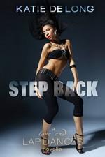 Step Down (Love and Lapdances Book 2) - Katie de Long, Michelle Browne