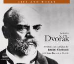 Antonin Dvork (Life and Works (Naxos)) - Jeremy Siepmann, Sean Barrett, Jeremy Siepmann