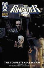 Punisher Max: The Complete Collection Vol. 1 (The Punisher (2004-2009)) - Garth Ennis, Darick Robertson, Lewis Larosa, Leandro Fernandez, Tim Bradstreet