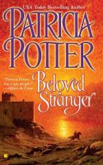 Beloved Stranger - Patricia Potter