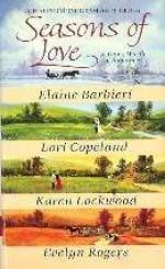 Seasons of Love: An American Romance Anthology - Elaine Barbieri, Lori Copeland