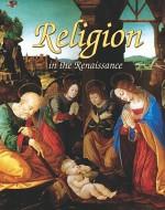 Religion in the Renaissance - Lizann Flatt