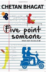 Five Point Someone: What Not to do at IIT  by Chetan Bhagat (1-Nov-2014) Paperback - Chetan Bhagat