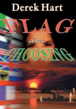 Flag of Her Choosing - Derek Hart