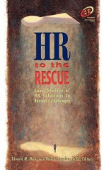 HR to the Rescue - Edward M. Mone