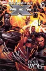 Ultimate X-Men, Vol. 10: Cry Wolf - Brian K. Vaughan, Andy Kubert