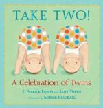 Take Two!: A Celebration of Twins - Jane Yolen, Sophie Blackall