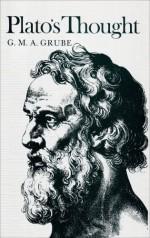 Plato's Thought - Plato, G.M.A. Grube