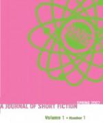Nano Fiction (Volume 1 - Number 1) - Kirby Johnson, Paul Eckert, Gene Morgan, Brian Owens, Matt Stiles, Eric Todd, Andrea Syzdek, Maritsa Rosa, Gregory Caridi, Travis Coggin, William Cordray, Joshua Daniel
