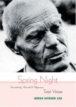 Spring Night - Tarjei Vesaas, Kenneth G. Chapman