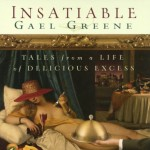 Insatiable: Tales from a Life of Delicious Excess - Gael Greene, Nancy Travis, Hachette Audio