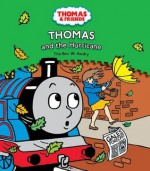 Thomas and the Hurricane - Christopher Awdry