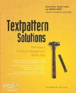 Textpattern Solutions: PHP-Based Content Management Made Easy - Kevin Potts
