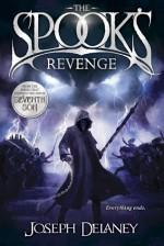 The Spook's Revenge - Joseph Delaney