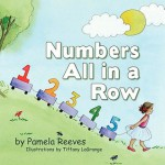 Numbers All in a Row - Pamela Reeves, Tiffany LaGrange