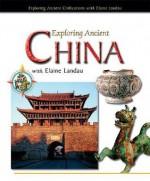 Exploring Ancient China with Elaine Landau - Elaine Landau