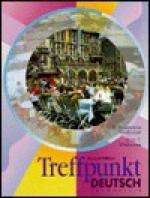 Treffpunkt Deutsch: Grundstufe - E. Rosemarie Widmaier, Fritz T. Widmaier