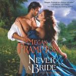 Never a Bride - Megan Frampton