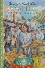 Home Free - Kathy Kacer