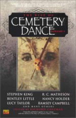 The Best of Cemetery Dance, Volume 1 - Various, Bentley Little, Ramsey Campbell, Nancy Holder, Lucy Taylor, Richard Chizmar, R.C. Matheson, Stephen King