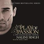 Play of Passion - Nalini Singh, Angela Dawe