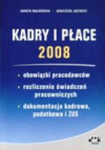 Kadry i płace 2008 - Danuta Małkowska, Agnieszka Jacewicz
